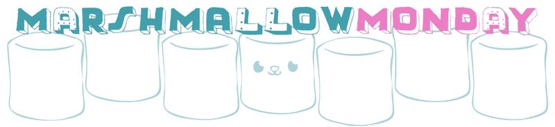 Marshmallow monday 1